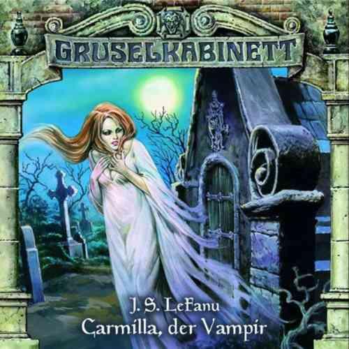 Gruselkabinett Hörspiel CD 001   1 Carmilla, der Vampir  J.S. LeFanu  NEU & OVP