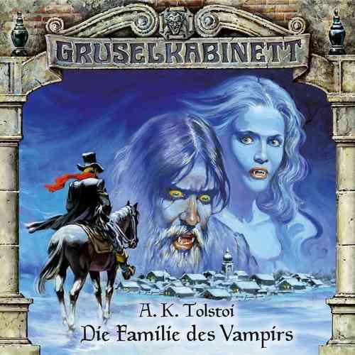 Gruselkabinett Hörspiel CD 003   3 Die Familie des Vampirs A.K.Tolstoi  NEU & OVP