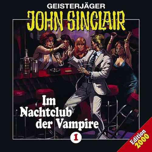 John Sinclair Hörspiel CD 001   1 Im Nachtclub der Vampire  NEU & OVP