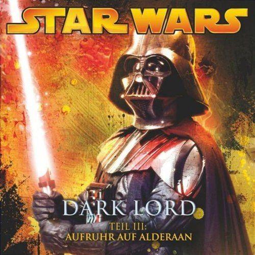 Star Wars Krieg der Sterne Dark Lord Hörspiel CD 3 III Aufruhr auf Alderaan 3 von 4 NEU