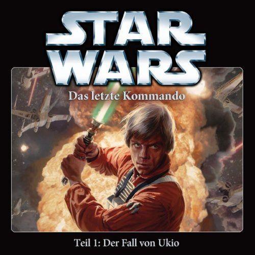 Star Wars Krieg der Sterne Das Letzte Kommando Hörspiel CD 1 I Der Fall von Ukio 1 von 5 NEU