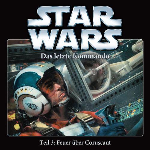 Star Wars Krieg der Sterne Das Letzte Kommando Hörspiel CD 3 III Feuer über Coruscant 3 von 5 NEU