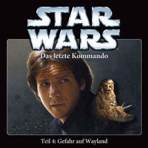 Star Wars Krieg der Sterne Das Letzte Kommando Hörspiel CD 4 IV Gefahr auf Wayland 4 von 5 NEU