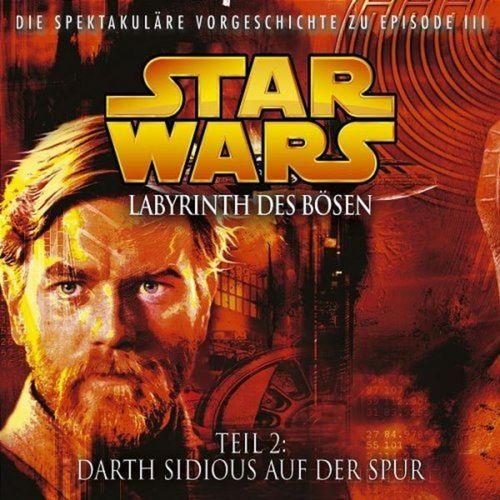 Star Wars Krieg der Sterne Labyrinth des Bösen Hörspiel CD 2 II Darth Sidious auf der Spur NEU
