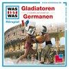 Was ist Was Hörspiel CD 021 21 Gladiatoren + Germanen  2 Episoden NEU