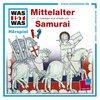 Was ist Was Hörspiel CD 018 18 Mittelalter + Samurai   2 Episoden NEU