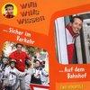 Willi Wills Wissen Hörspiel CD 003  3 Strassenverkehr Verkehr + Bahnhof 2 Episoden Edel Kids NEU