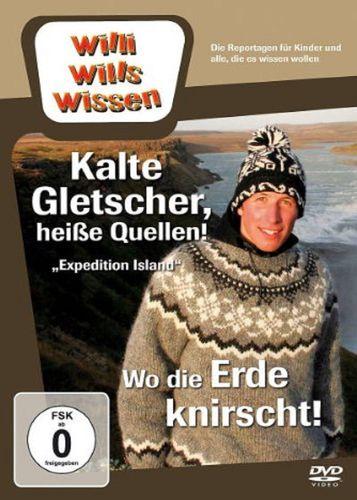 DVD Willi Wills Wissen - Kalte Gletscher, heiße Quellen + Wo die Erde knirscht  OVP & NEU