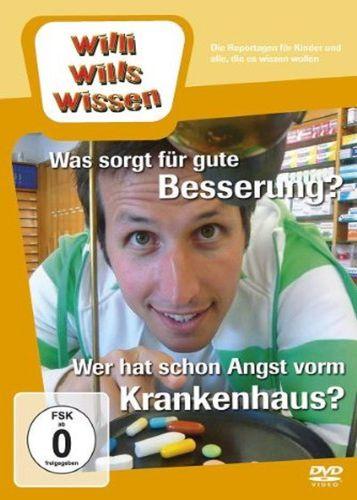 DVD Willi Wills Wissen - Was sorgt für gute Besserung + Wer hat schon Angst vorm Krankenhaus NEU