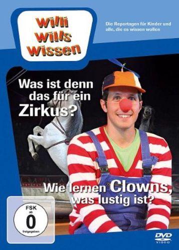 DVD Willi Wills Wissen - Was ist denn das für ein Zirkus? + Wie lernen Clowns was lustig ist? NEU
