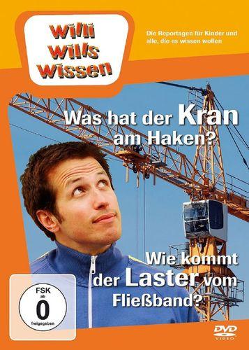 DVD Willi Wills Wissen - Was hat der Kran am Haken + Wie kommt der Laster vom Fließband? OVP NEU