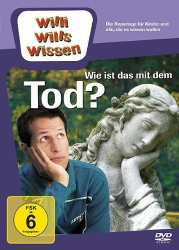 DVD Willi Wills Wissen - Wie ist das mit dem Tod?  OVP & NEU