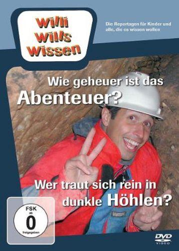 DVD Willi Wills Wissen - Wie geheuer ist das Abenteuer + Wer traut sich rein in dunkle Höhlen NEU