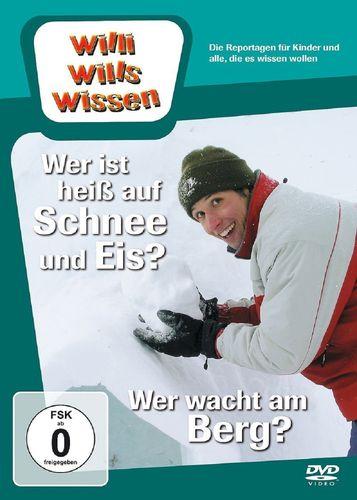 DVD Willi Wills Wissen - Wer ist heiß auf Schnee und Eis + Wer wacht am Berg OVP NEU