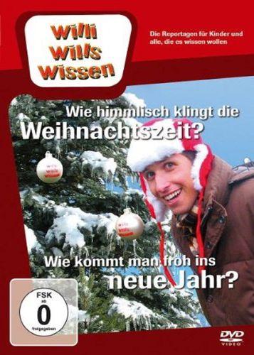 DVD Willi Wills Wissen - Wie himmlisch klingt die Weihnachtszeit? + Wie kommt froh ins neue Jahr NEU
