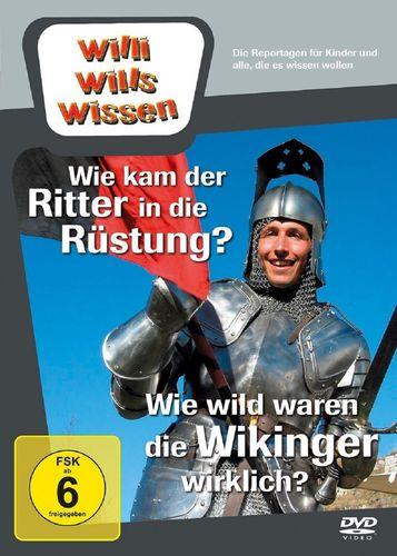 DVD Willi Wills Wissen - Wie kam der Ritter in die Rüstung  Wie wild waren die Wikinger wirklich NEU