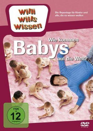 DVD Willi Wills Wissen - Wie kommen die Babys auf die Welt?  OVP & NEU
