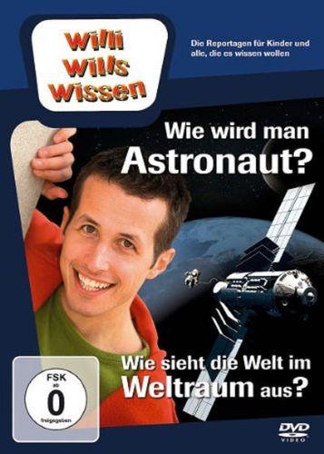 DVD Willi Wills Wissen - Wie wird man Astronaut + Wie sieht die Welt im Weltraum aus OVP & NEU