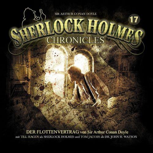 Sherlock Holmes Chronicles Hörspiel CD 017 17 Der Flottenvertrag NEU & OVP