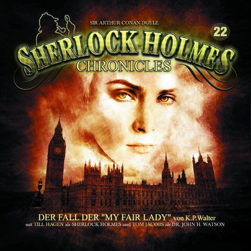 Sherlock Holmes Chronicles Hörspiel CD 022 22 Der Fall der My Fair Lady NEU & OVP