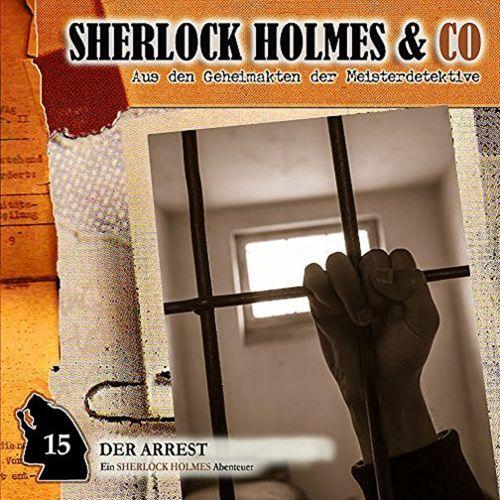 Sherlock Holmes & Co Hörspiel CD 015 15 Der Arrest  NEU & OVP