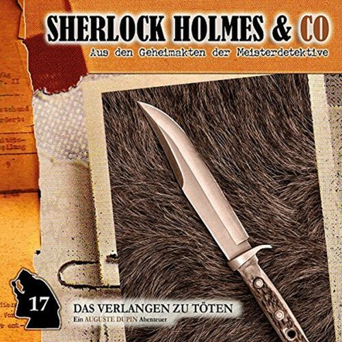 Sherlock Holmes & Co Hörspiel CD 017 17 Das Verlangen zu töten  NEU & OVP