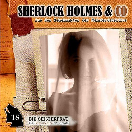 Sherlock Holmes & Co Hörspiel CD 018 18 Die Geisterfrau  NEU & OVP