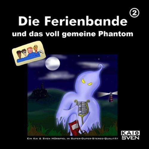 Die Ferienbande Hörspiel CD 02 2 und das voll gemeine Phantom NEU & OVP