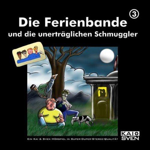 Die Ferienbande Hörspiel CD 03 3 und die unerträglichen Schmuggler NEU & OVP