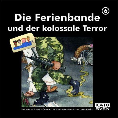 Die Ferienbande Hörspiel CD 06 6 und der kolossale Terror  NEU & OVP