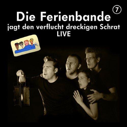Die Ferienbande Hörspiel CD 07 7  jagt den verflucht dreckigen Schrat - Live  NEU & OVP