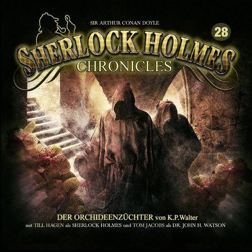 Sherlock Holmes Chronicles Hörspiel CD 028 28 Der Orchideenzüchter  NEU & OVP