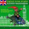 Englisch lernen mit dem kleinen Wassermann Hörspiel CD - Nach Motiven des Kinderbuchs  NEU & OVP