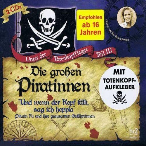 Unter der Totenkopfflagge Hörbuch CD Teil 3 Die großen Piratinnen - Piratin Fu + Anne Bonny 2er NEU