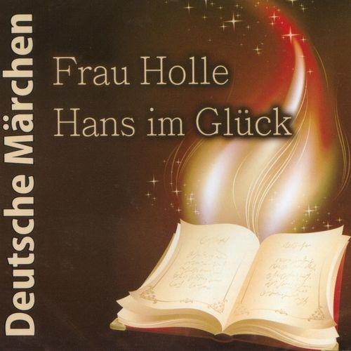 Deutsche Märchen Hörbuch CD Frau Holle + Hans im Glück  NEU & OVP