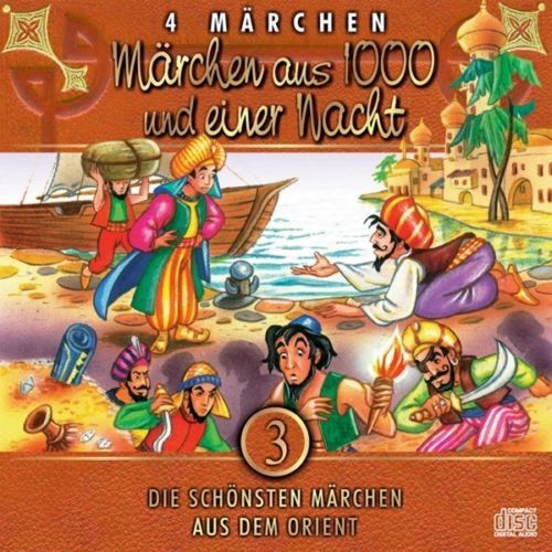 Die schönsten Märchen Hörbuch CD Teil 3 - Märchen aus 1000 und Einer Nacht aus dem Orient NEU & OVP