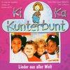 Ki Ka Kunterbunt Musik CD Lieder aus Aller Welt  Kinderlieder von Die Knallfrösche  NEU & OVP