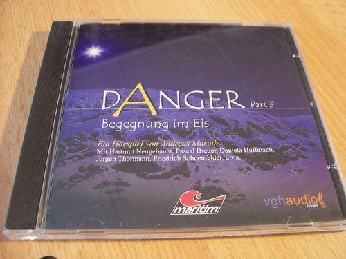 Danger Hörspiel CD 003 Part 3 Begegnung im Eis  Maritim gebr.