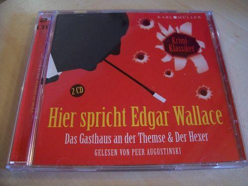 Hier spricht Edgar Wallace Hörbuch CD Das Gasthaus an der Themse + Der Hexer  von Karl Müller gebr.