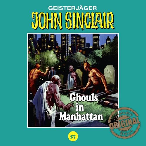 John Sinclair Hörspiel CD 057 57 Ghouls in Manhattan  Tonstudio Braun TSB NEU