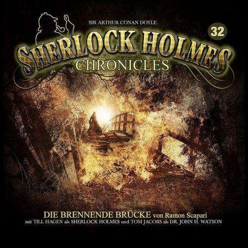 Sherlock Holmes Chronicles Hörspiel CD 032 32 Die brennende Brücke  NEU & OVP