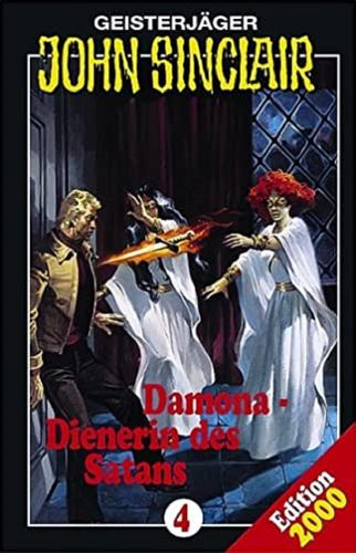John Sinclair Hörspiel MC 004 4 Damona, Dienerin des Satans von SPV Edition 2000 NEU & OVP